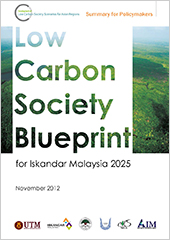 4.2 Low Carbon Society Blueprint for Iskandar Malaysia 2025 (SPM) -November 2012-