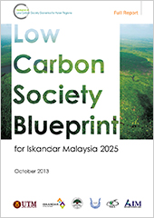 4.4 Low Carbon Society Blueprint for Iskandar Malaysia 2025 (Full Report) -October 2013-